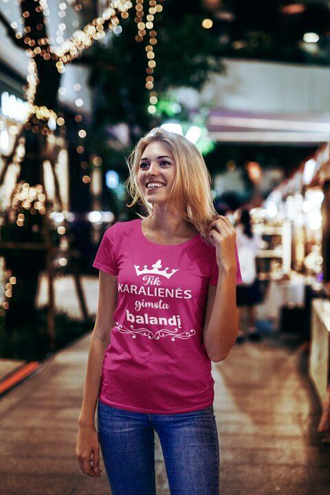 Karalienės arba Karaliai gimsta marškinėliai