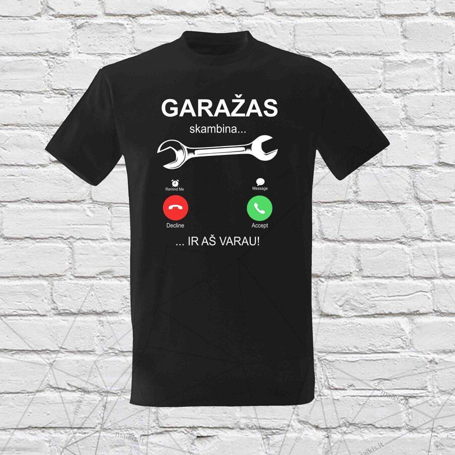 Garažas Skambina marškinėliai